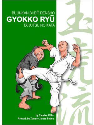 GYOKKO RYU - Bujinkan Budo Densho