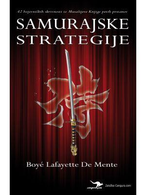 Samurajske strategije - 42 bojevniških skrivnosti iz Musašijeve Knjige petih prstanov