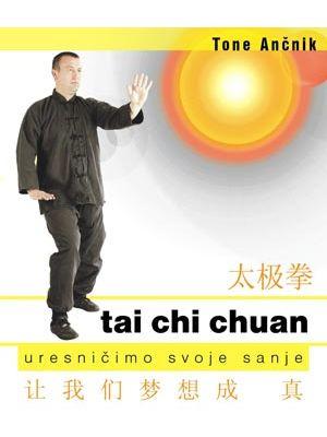 tai chi chuan uresničimo svoje sanje