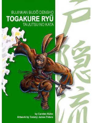 TOGAKURE RYU - Bujinkan Budo Densho