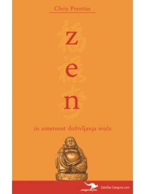 zen in umetnost doživljanja sreče