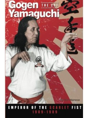 Gogen 'the Cat' YAMAGUCHI: Emperor of the scarlet fist
