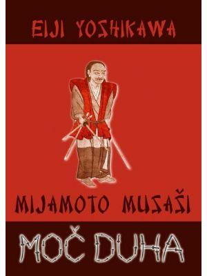 Moč duha Mijamoto Musaši musashi