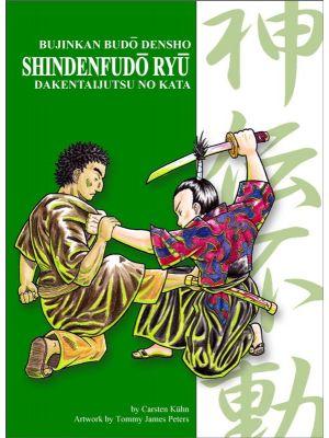 SHINDEN FUDO RYU DAKENTAIJUTSU - Bujinkan Budo Densho