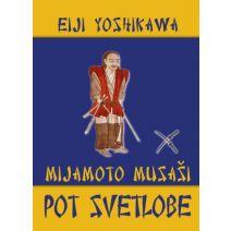 Pot svetlobe Mijamoto Musaši